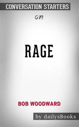 Rage by bob woodward: Conversation Starters