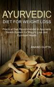 Ayurvedic Diet for Weight Loss