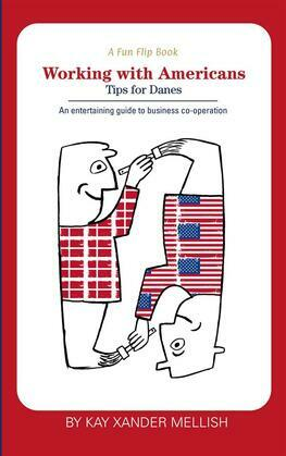A fun flip book: Working with Americans and Working with Danes