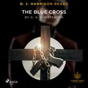 B. J. Harrison Reads The Blue Cross