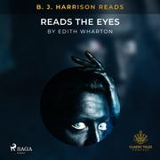 B. J. Harrison Reads The Eyes