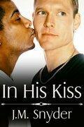 In His Kiss Box Set