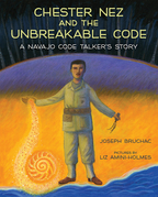 Chester Nez and the Unbreakable Code