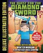 The Quest for the Diamond Sword (Deluxe Illustrated Edition)