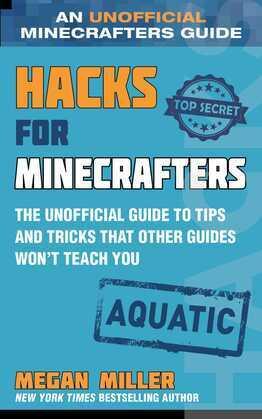 Hacks for Minecrafters: Aquatic