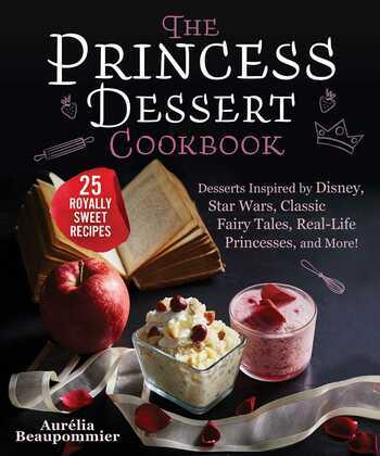 The Princess Dessert Cookbook