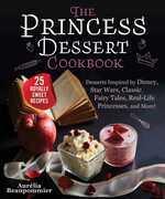 The Princess Dessert Cookbook