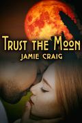Trust the Moon