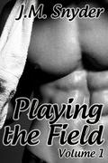 Playing the Field: Volume 1 Box Set