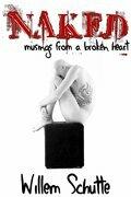 Naked: Musings from a Broken Heart