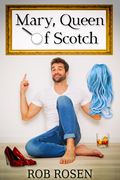 Mary, Queen of Scotch