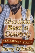 Stallions and Studs: Shoulda Been a Cowboy