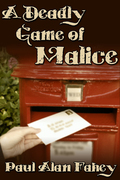 A Deadly Game of Malice