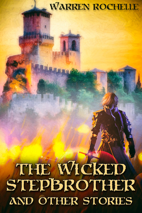 The Wicked Stepbrother and Other Stories