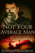 Not Your Average Man
