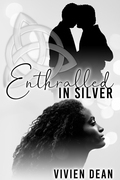 Enthralled in Silver
