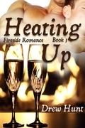 Fireside Romance Book 3: Heating Up