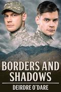 Borders and Shadows