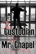 The Custodian and Mr. Chapel