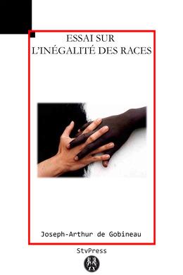 Essai sur l'inégalité des races humaines