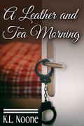 A Leather and Tea Morning