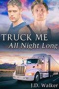 Truck Me All Night Long