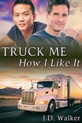 Truck Me How I Like It