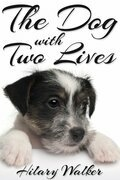The Dog With Two Lives