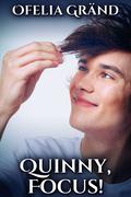 Quinny, Focus!