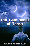 The Twin Moons of Tansa