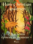 « Le Chemin épineux de l'honneur »