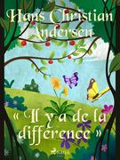 « Il y a de la différence »