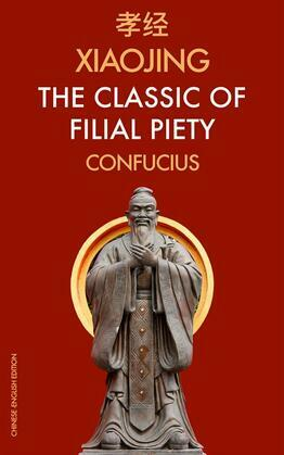 XiaoJing The Classic of Filial Piety