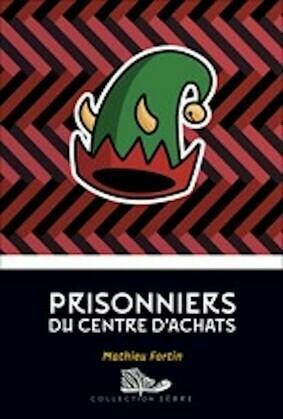 Prisonniers du centre d'achats