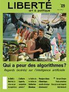 Revue Liberté 329 - Qui a peur des algorithmes?
