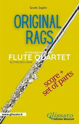Original rags - Flute Quartet score & parts