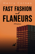 Fast Fashion and Flaneurs