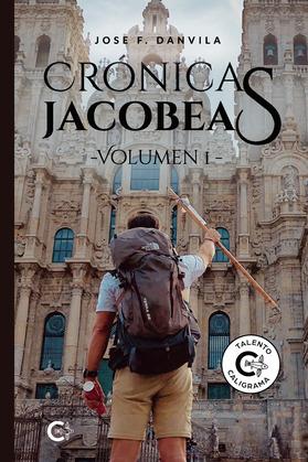 Crónicas jacobeas - Volumen I