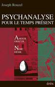 Psychanalyse pour le temps présent