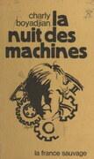 La nuit des machines
