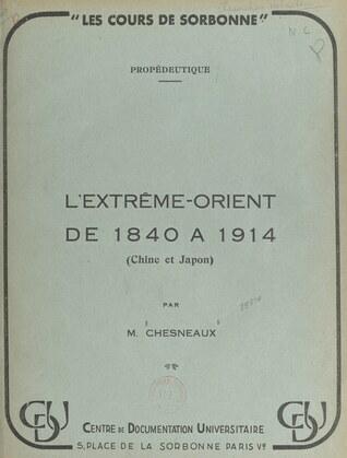 L'Extrême-Orient de 1840 à 1914 (Chine et Japon)