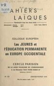 """Colloque européen """"Les jeunes et l'éducation permanente en Europe occidentale"""""""