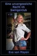 Eine unvergessliche Nacht im Swingerclub