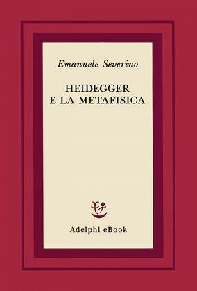 Heidegger e la metafisica