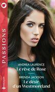 Le rêve de Rose - Le désir d'un Westmoreland