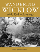 Wandering Wicklow with Father Browne