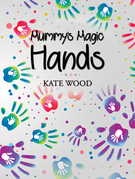 Mummy's Magic Hands