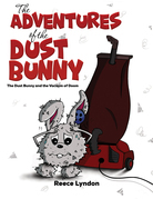 The Adventures of the Dust Bunny