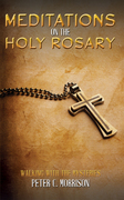 Meditations on the Holy Rosary