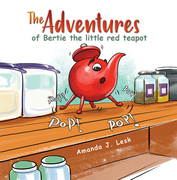 The Adventures of Bertie the Little Red Teapot